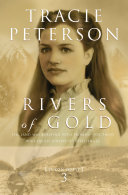 Rivers of Gold (Yukon Quest Book #3)