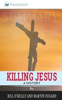 Summary  Killing Jesus  a History Book PDF
