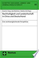Nachhaltigkeit und Landwirtschaft in China und Deutschland