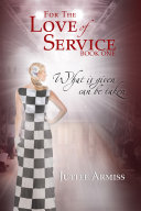 For the Love of Service