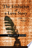 The Evolution of a Love Story: 1968–1974