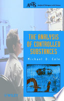 The Analysis of Controlled Substances