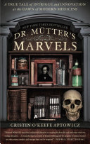 Dr. Mutter's Marvels Pdf/ePub eBook