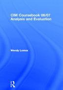 CIM Coursebook 06 07 Analysis and Evaluation