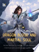 Dragon Blood and Martial Soul Book