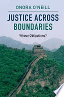 Justice across Boundaries  : Whose Obligations?