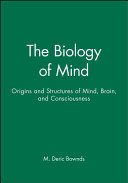 The Biology of Mind