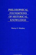 Philosophical Foundations of Historical Knowledge