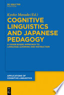 Cognitive Linguistics and Japanese Pedagogy