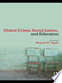 Global Crises  Social Justice  and Education