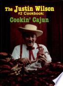The Justin Wilson  2 Cookbook