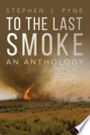 To the Last Smoke