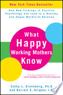 What Happy Working Mothers Know