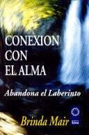 Conexion Con El Alma / Soul Connection