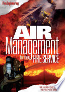 """Air Management for the Fire Service"" by Mike Gagliano, Steve Bernocco, Casey R. Phillips, Phillip Jose"