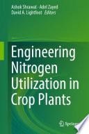 Engineering Nitrogen Utilization in Crop Plants Book