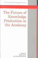 The Future of Knowledge Production in the Academy