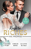 Pdf Rags to Riches: His Promise/Crowns and a Cradle/the Ties That Bind/a Home for Nobody's Princess