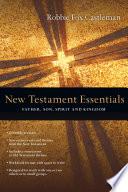 New Testament Essentials