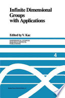 Infinite Dimensional Groups with Applications Book PDF