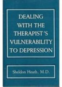 Dealing with the Therapist s Vulnerability to Depression