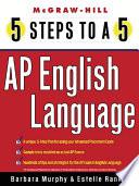 5 Steps to a 5 AP English Language Book