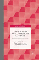 The Post War Anglo American Far Right