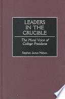 Leaders In The Crucible