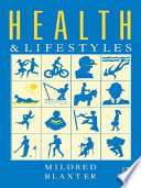 """Health and Lifestyles"" by Mildred Blaxter"