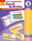 Skill Sharpeners Spell And Write Grade 3