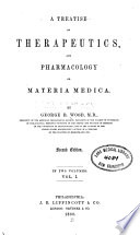 A Treatise On Therapeutics And Pharmacology Or Materia Media V 1 Book PDF
