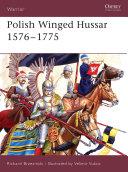 Polish Winged Hussar 1576–1775