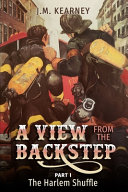 A View from the Backstep Part 1