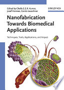 Nanofabrication Towards Biomedical Applications