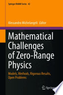 Mathematical Challenges of Zero-Range Physics