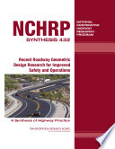 Recent Roadway Geometric Design Research For Improved Safety And Operations