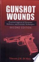 Gunshot Wounds Read Online