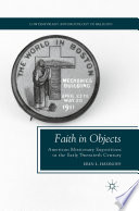 Faith in Objects