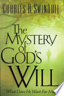 The Mystery Of God S Will