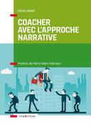 Pdf Coacher avec l'Approche narrative Telecharger