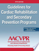 """Guidelines for Cardia Rehabilitation and Secondary Prevention Programs-5th Edition (with Web Resource)"" by American Association of Cardiovascular & Pulmonary Rehabilitation"
