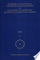 Yearbook of the European Convention on Human Rights, 2001/Annuaire De LA Convention Europenne Des Droits De L'Homme