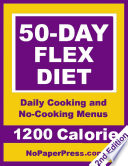 50 Day Flex Diet 1200 Calorie Book