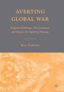 Averting Global War