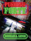 Pushing Forty [Pdf/ePub] eBook