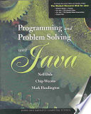 """Programming and Problem Solving with Java"" by Nell B. Dale, Chip Weems, Mark R. Headington"