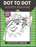 Dot To Dot Activity Kids Book Age 4 8