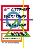 The Discovery of Everything, the Creation of Nothing Pdf/ePub eBook