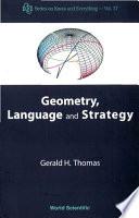 Geometry  Language and Strategy