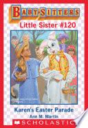 Karen s Easter Parade  Baby Sitters Little Sister  120
